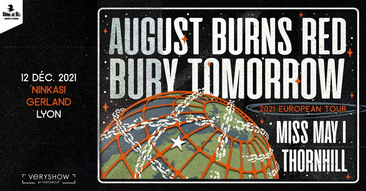 August Burns Red+Bury Tomorrow+Miss May I+Thornhill au Ninkasi Kao le 12 Décembre 2021