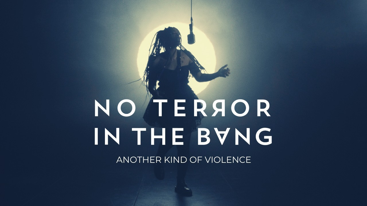 No-Terror-in-the-Bang---Visuel-Clip---Another-Kind-of-violence-1