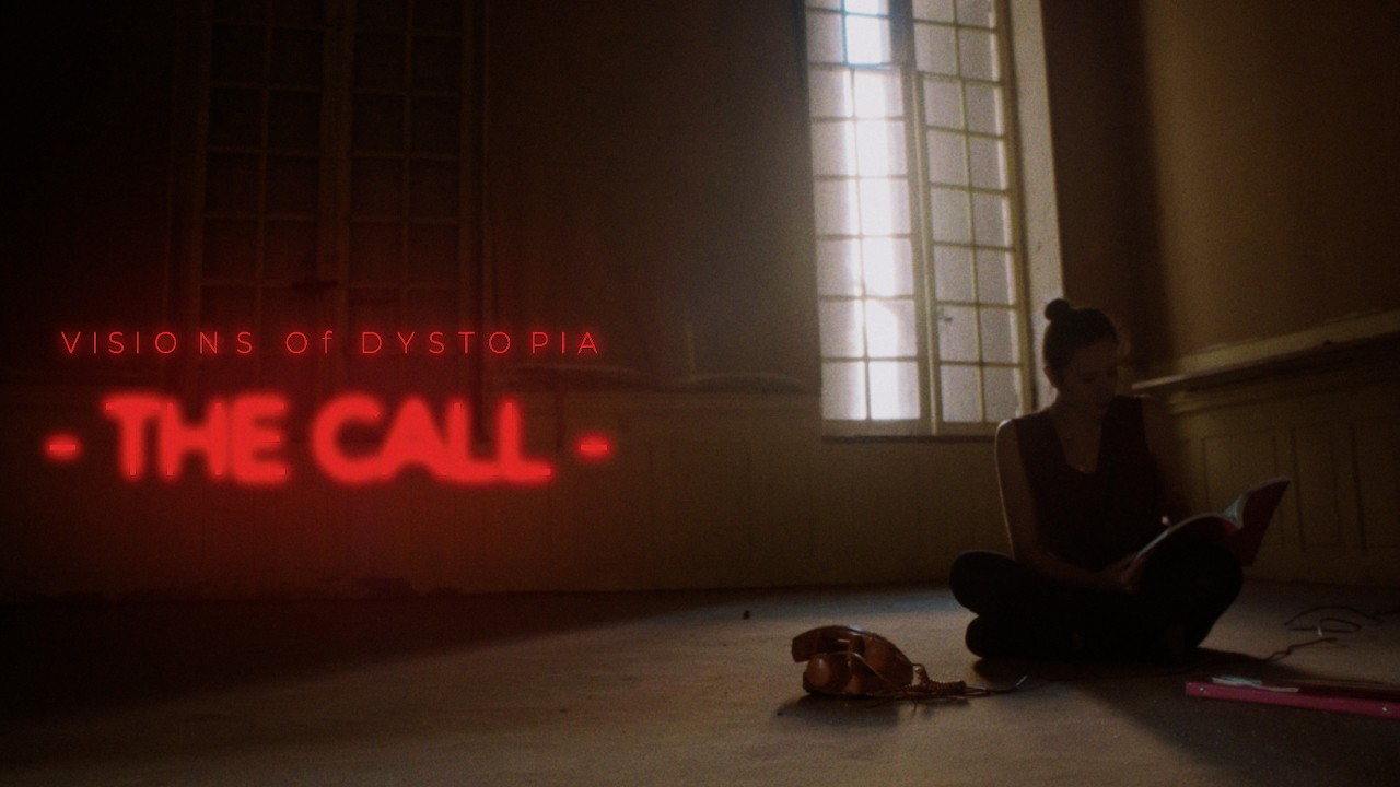 VisionsOfDystopia-theCall-Clip-1280x720