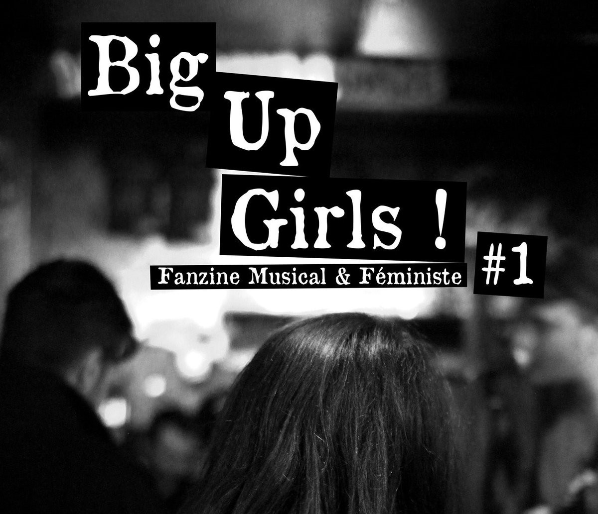 """BIG UP GIRLS"" ! LE FANZINE !"