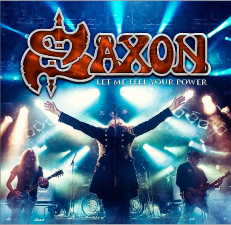 "SAXON: ""Let Me Feel Your Power"""